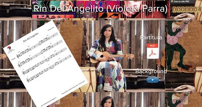 PARTITURAS A TU DISPOSICIÓN: RIN DEL ANGELITO (VIOLETA PARRA)