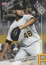 "2017 Topps Now #96 Ivan Nova """"Maddox"""" Complete Game Shutout Pittsburgh Pirates"
