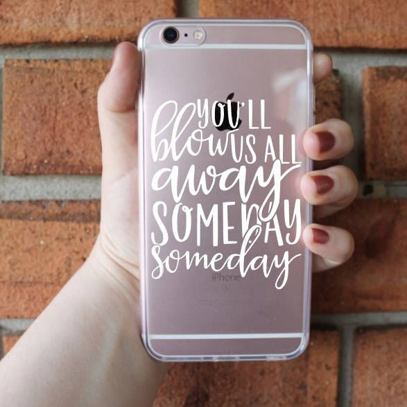 You'll Blow Us All Away Someday Phone Case | Hamilton Phone Case | iPhone Case | Galaxy Case | Southern Sweetheart Gifts by SthrnSweetheartGifts on Etsy https://www.etsy.com/listing/512412396/youll-blow-us-all-away-someday-phone