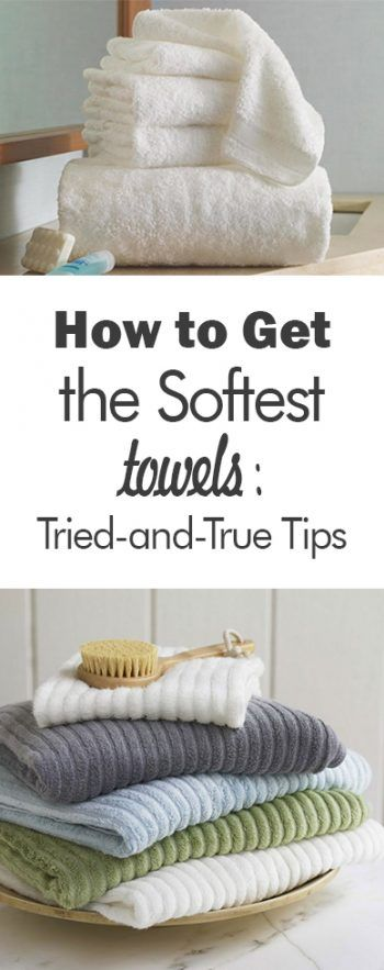 How to Get The Softest Towels: Tried and True Tips