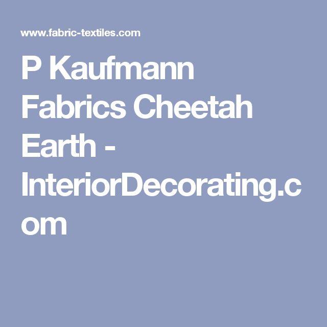 P Kaufmann Fabrics Cheetah Earth - InteriorDecorating.com