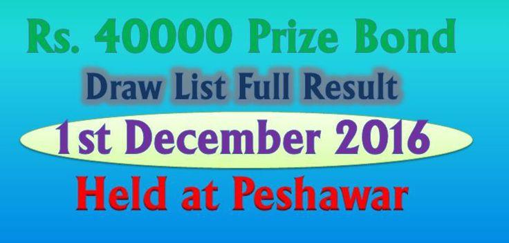 Rs. 40000 Prize Bond Draw List Full Result 1st December 2016 Peshawar