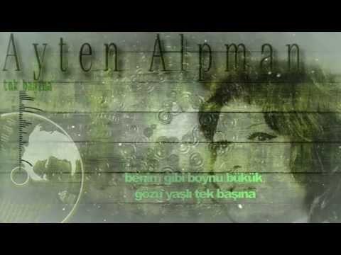 Concept Music Clip 02 Tek Basina (Soyle Buldun Mu) Ayten Alpman