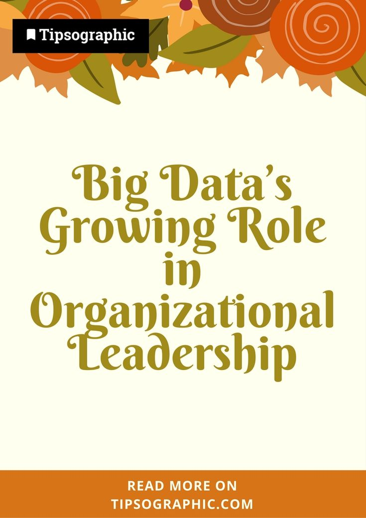 Big Data's Growing Role in Organizational Leadership  → Read more on Tipsographic.com   info@tipsographic.com  #projectmanagement #techtips #bigdata #millennials #pm #pmp #AI #businessculture