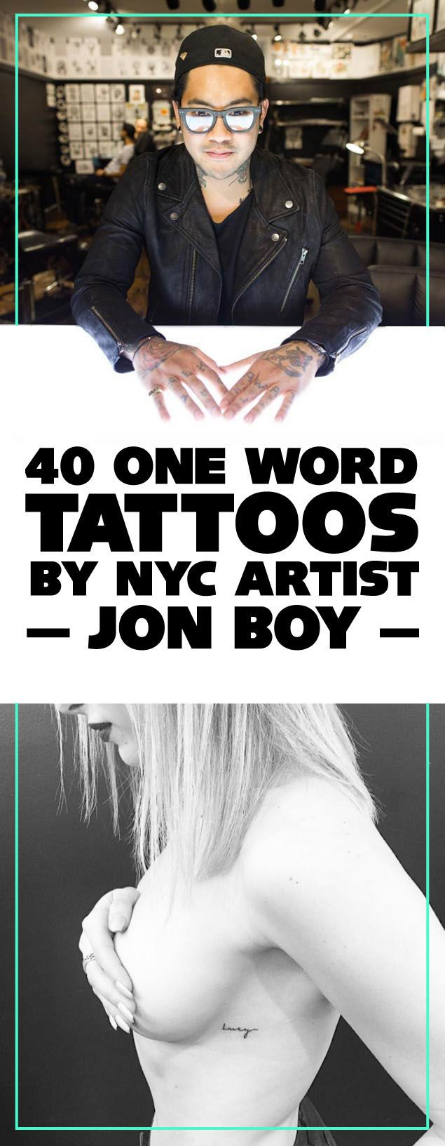 One Word Tattoos by NYC artist Jon Boy