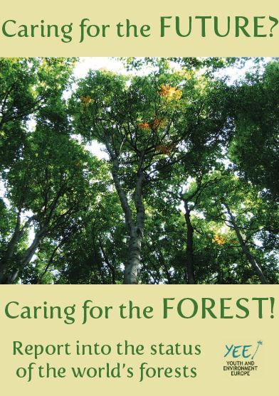 Forests Report: Youth led research from Albania, Finland, Portugal, Russia, Czech Republic and the U.K. http://yeenet.eu/images/stories/documets/Publications/General_Publications/Forest_Report/YEE_FOREST_REPORT.pdf