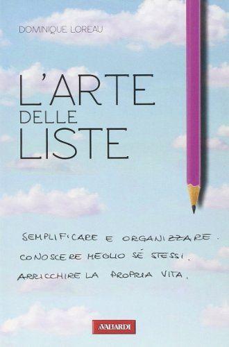 L'arte delle liste di Dominique Loreau http://www.amazon.it/dp/8878876690/ref=cm_sw_r_pi_dp_aEqmvb118EXPJ