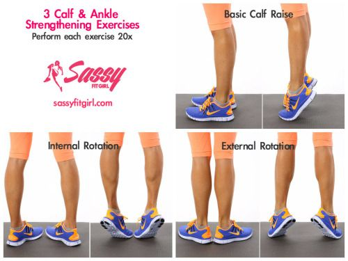 sassyfitblog:Exercise of the Day: Calf RaisesIt's important to strengthen your calves and ankles. We use them everyday when we walk, run, jump or play sports. They improve our mobility and performance. Having weak ankles and calves can lead to injuries such as ankle/calf sprains, ankle fractures or even damage to your achilles tendon.Having strong ankles and calves are especially important for runners because it helps your foot push off when you run and your knee flexion when your leg…