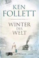 Ken Follett - Winter der Welt Ean 9783785724651 Aus der Jahrhundertsaga
