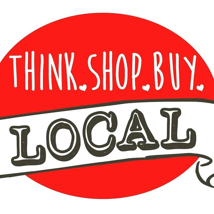 Local businesses pay taxes locally that go to support your