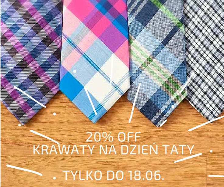 Brakuje Ci pomysłu na prezent dla dzień ojca? Już podpowiadamy ;) Dajemy 20% zniżki na wszystkie krawaty. Tylko do 18 czerwca! Zobacz całą kolekcję http://bit.ly/1B0le4X