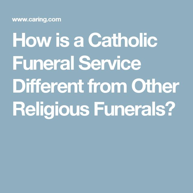 How is a Catholic Funeral Service Different from Other Religious Funerals?