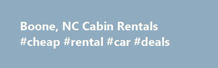 25 Best Ideas About Boone Cabin Rentals On Pinterest