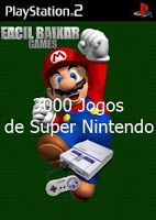 3000 Jogos de Super Nintendo (Jogo PS2) 2008 Tamanho: 4.09 GB MN /10 (No Pin it)