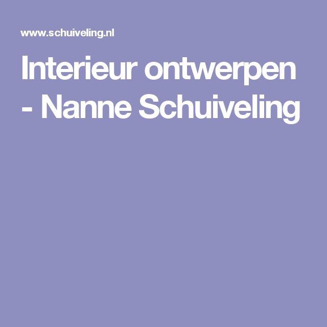 Interieur ontwerpen - Nanne Schuiveling