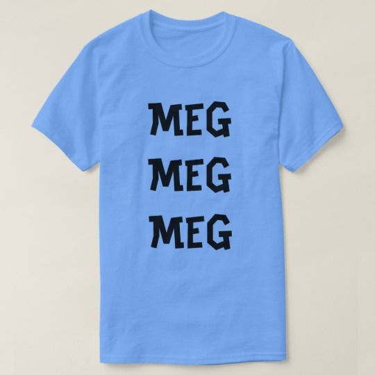 Norwegian text me me me in Norwegian T-Shirt A blue t-shirt with a text in Norwegian: meg meg meg that can be translate to: me me me .