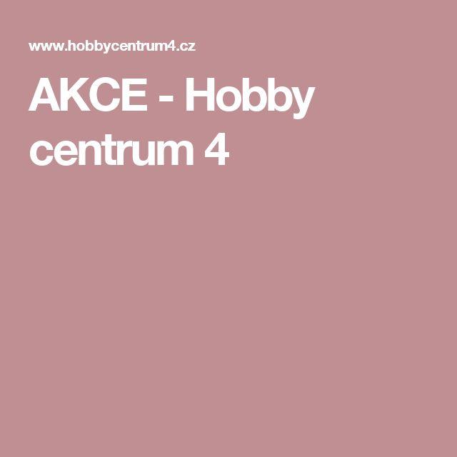 AKCE - Hobby centrum 4