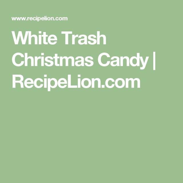 White Trash Christmas Candy | RecipeLion.com