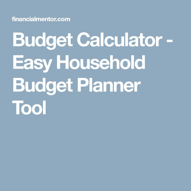 Budget Calculator - Easy Household Budget Planner Tool