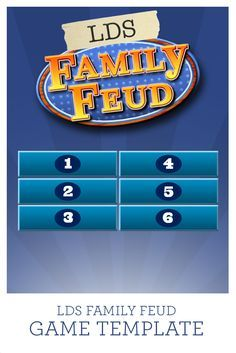 Use this LDS Family Feud game template with 38 questions already programmed in or add your own. This LDS Family Feud Game template has it all.