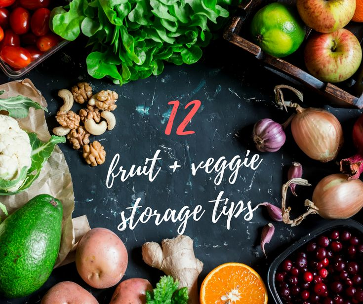 How to properly store your fruit and vegetables.