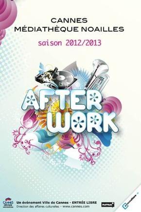 AfterWork - Saison 2012/2013 - Affiche - © Ville de Cannes