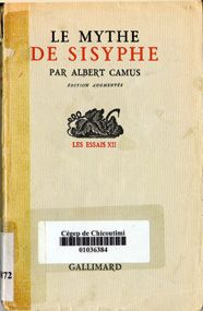 Albert Camus, LE MYTHE DE SISYPHE. ESSAI SUR L'ABSURDE. Nouvelle édition augmentée d'une étude sur Franz Kafka.