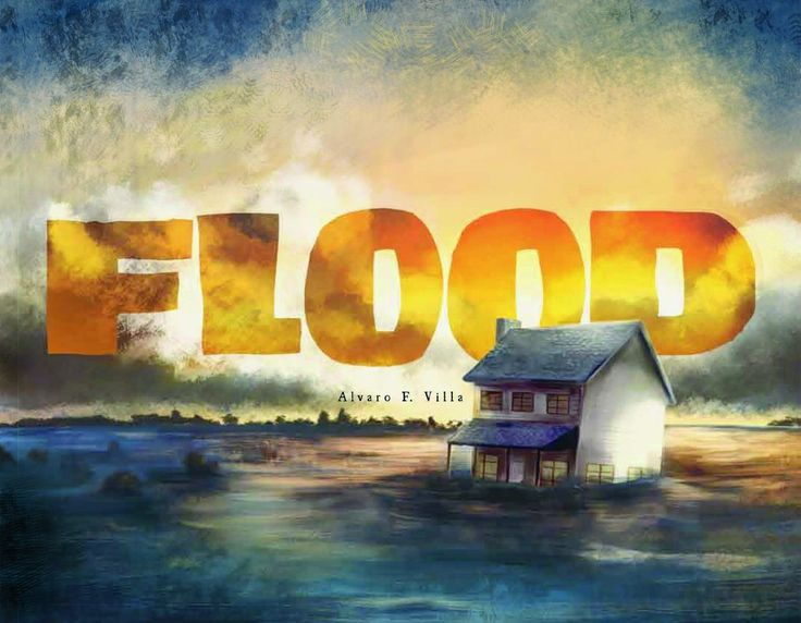 """""""Flood"""", by Alvaro F. Villa.  In this book without words, a family experiences the destruction and rebuilding of their home and community after a flood."""