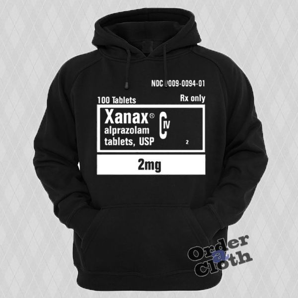 Xanax 2mg Rx Only Hoodie from orderacloth.com This hoodie is Made To Order, one by one printed so we can control the quality.