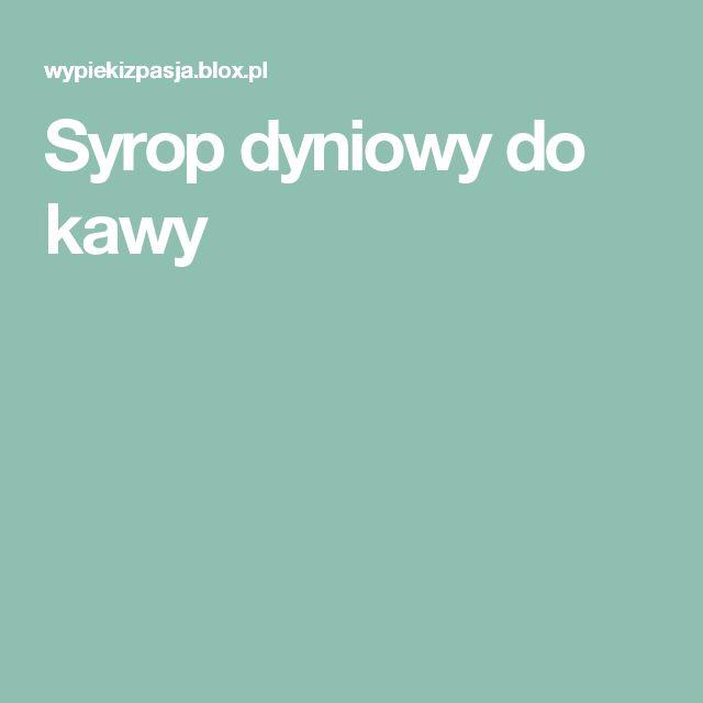 Syrop dyniowy do kawy