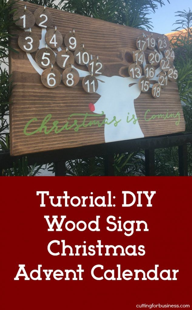 DIY Wood Sign Christmas Advent Calendar Tutorial. Great for small business Silhouette Cameo and Cricut Explore crafters. By cuttingforbusiness.com.