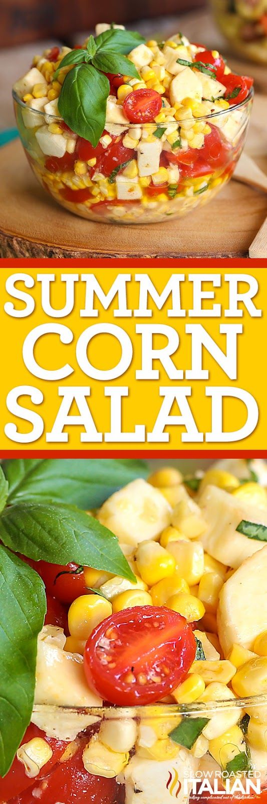 Summer Corn Salad is a bright refreshing taste of summer.  Garden fresh corn and tomatoes come together with fresh mozzarella, herbs and a glorious dressing that really gives it an even lighter fresher taste.  This simple recipe is the perfect summer side!