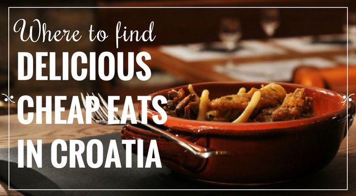 Homemade, and hearty meals in Croatia for under 6€. Check our Croatia travel tips, and find out where to eat cheap while on holidays in Croatia.