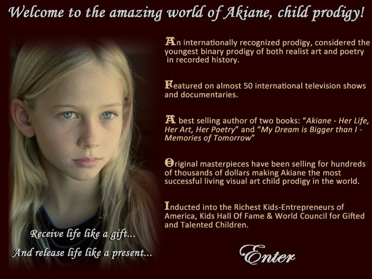 Akiane, what a wonderful story please read about her if you have not yet