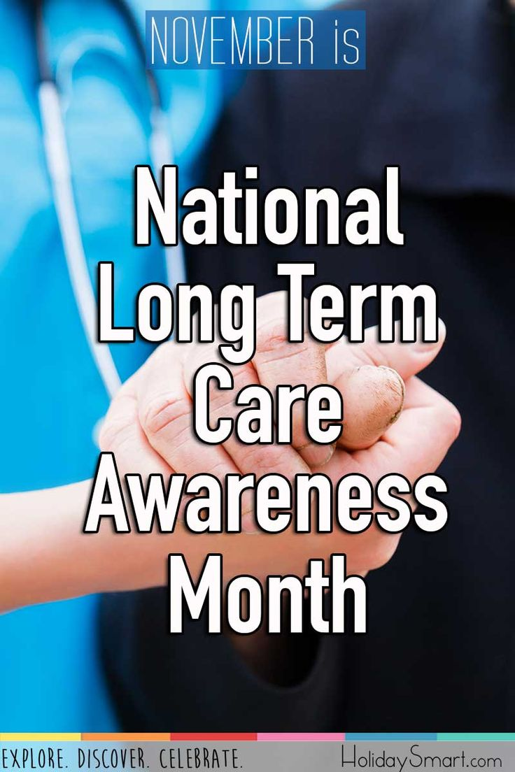 November is National Long Term Care Awareness Month