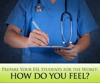 How Do You Feel? Prepare Your ESL Students for the Worst with These Easy Activities