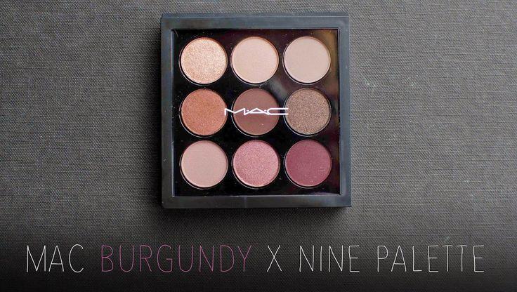 Glamorcast | Makeup - Beauty - Fashion: MAC Burgundy X nine eyeshadow palette