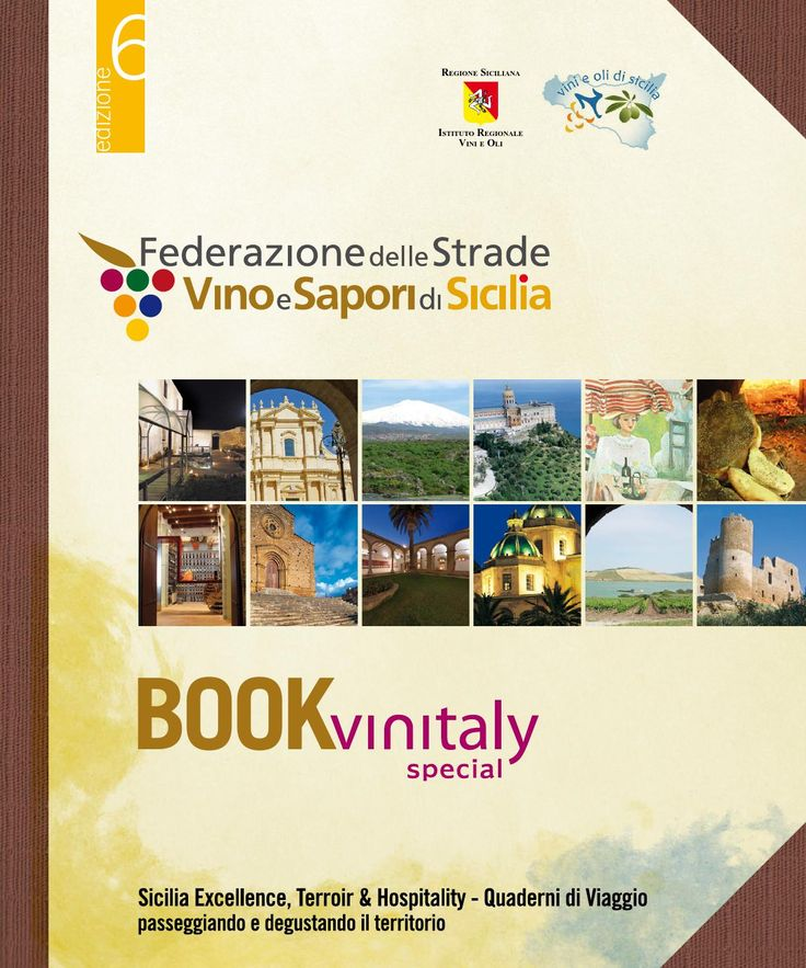 Guida delle Strade del Vino e Sapori di Sicilia - 6 edizione Vinitaly 2014