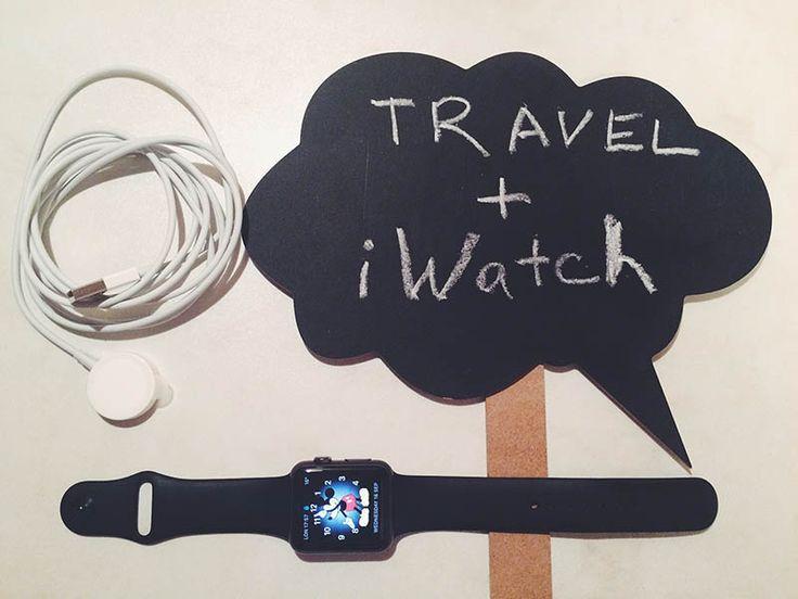 Путешествия со временем: чем полезен iWatch   Блог про путешествия Alex Block