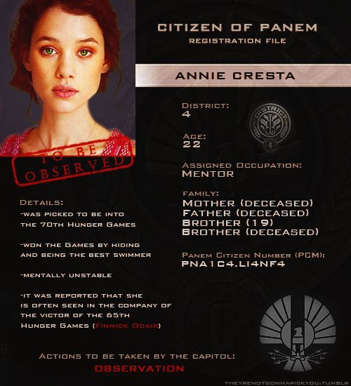 Annie Cresta  Probably one of the most under appreciated Hunger Games characters.