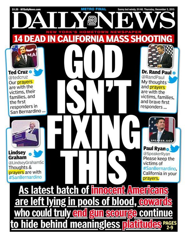 "Front Page of the New York Daily News: ""God Isn't Fixing This"" - gun violence & ""prayers"""