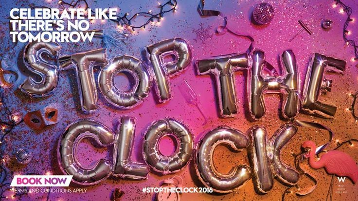 W Bali presents Stop the Clock - Celebrate Like There's No Tomorrow new year's party on Thursday, 31 December 2015.