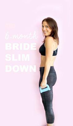 6-Month Wedding Weight-Loss Plan / #HeyEEP Real-Girl Wedding Diet