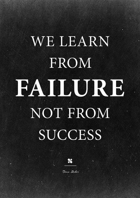 Motivational quote. Bram Stoker: We learn from failure. Leadership gift. #InstantQuotes: