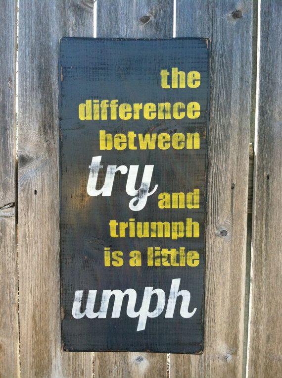 Motivational Wall Decor - Distressed Wooden Sign - the difference between try and triumph is a little umph - Modern / Rustic Reclaimed Wood, $38.00