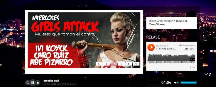www.sonidolikido.com  #GirlsAttack  miércoles  desde las 20:00 hrs