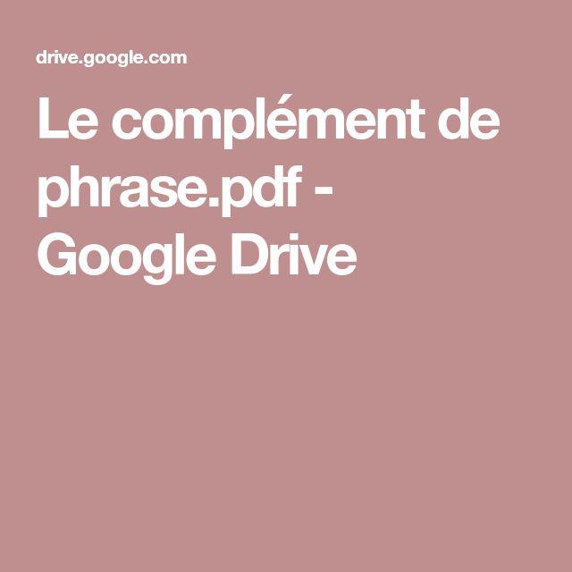 Le complément de phrase.pdf - GoogleDrive