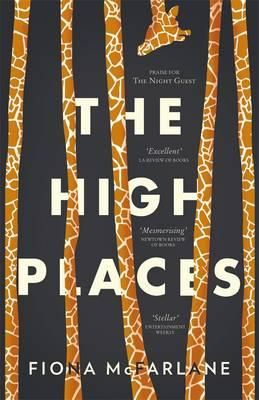 The High Places - Fiona McFarlane - set aside as a holiday read. #stellaprizelonglist. Very good 🙂
