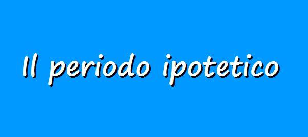 Italian grammar, conditional sentence