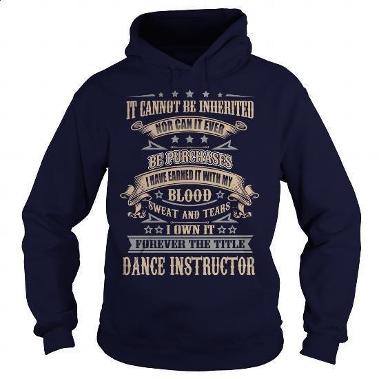 Dance Instructor - #custom hoodies #short sleeve sweatshirt. PURCHASE NOW => https://www.sunfrog.com/LifeStyle/Dance-Instructor-92280098-Navy-Blue-Hoodie.html?60505